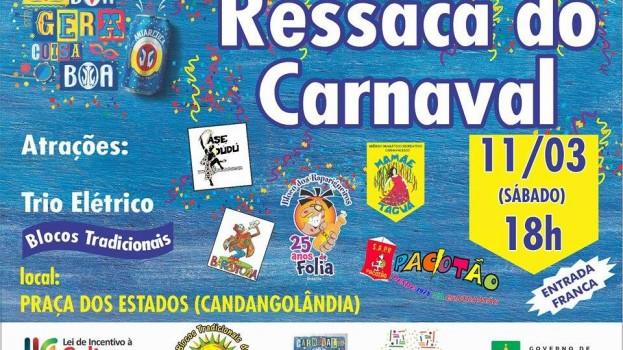 """Candangolândia recebe no próximo sábado a """"Ressaca dos Blocos Tradicionais"""""""